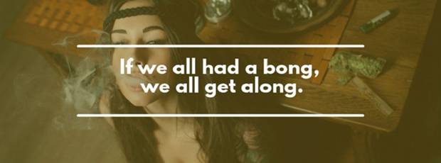 The Most Absolutely Epic Stoner Quotes of All Time ...